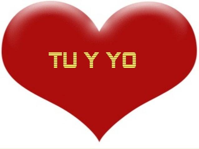 Tú y Yo… TU Y YO