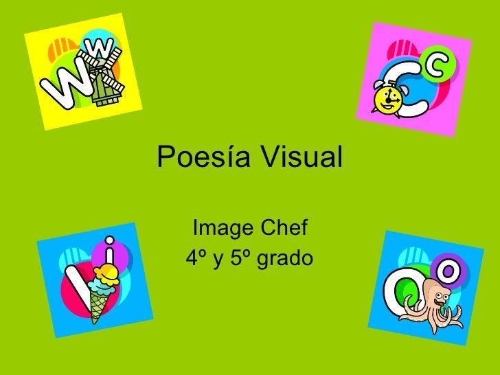 Poesía Visual Image Chef 4º y 5º grado