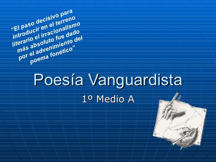 Literatura de vanguardia new style for 2016 2017 for Vanguardia concepto