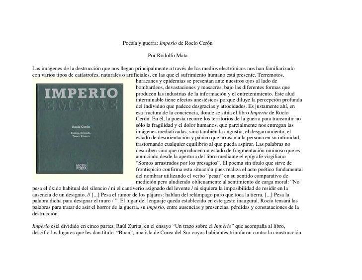 Poesía y guerra: Imperio de Rocío CerónPor Rodolfo MataLas imágenes de la destrucción que nos llegan principalmente a trav...