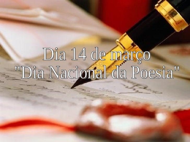 """Dia 14 de março """"Dia Nacional da Poesia"""""""