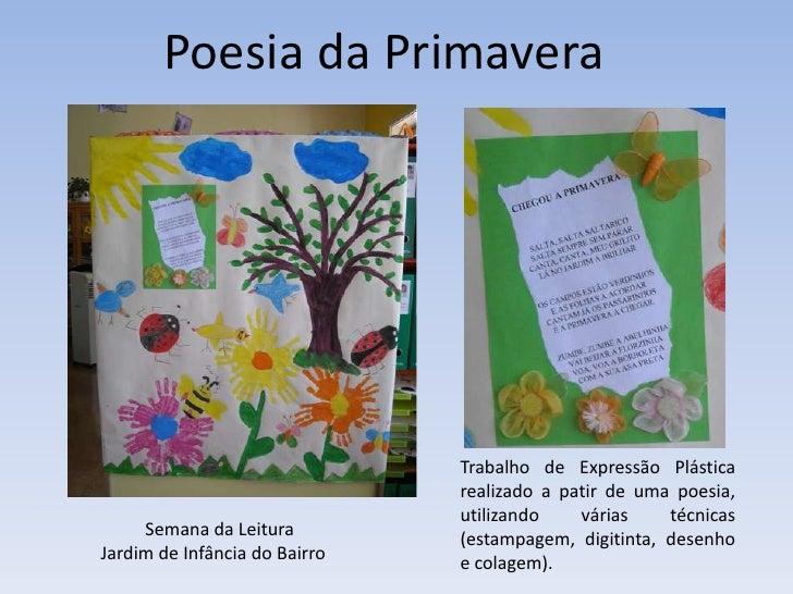 Poesia da Primavera<br />Trabalho de Expressão Plástica realizado a patir de uma poesia, utilizando várias técnicas (estam...