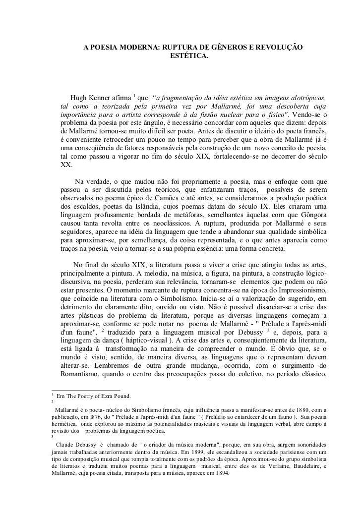 A POESIA MODERNA: RUPTURA DE GÊNEROS E REVOLUÇÃO                                  ESTÉTICA.         Hugh Kenner afirma 1 q...