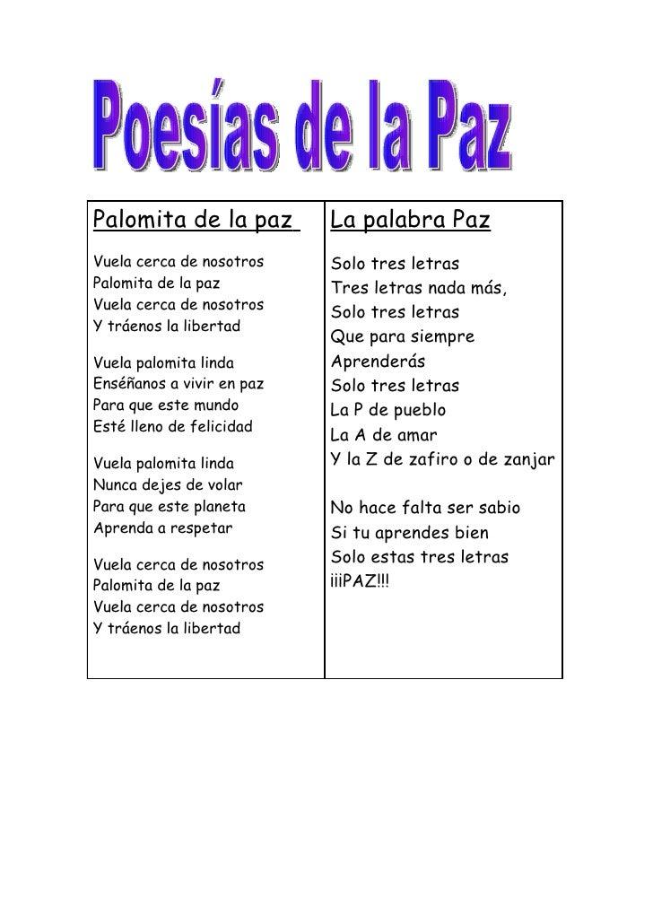Palomita de la paz         La palabra Paz Vuela cerca de nosotros    Solo tres letras Palomita de la paz         Tres letr...