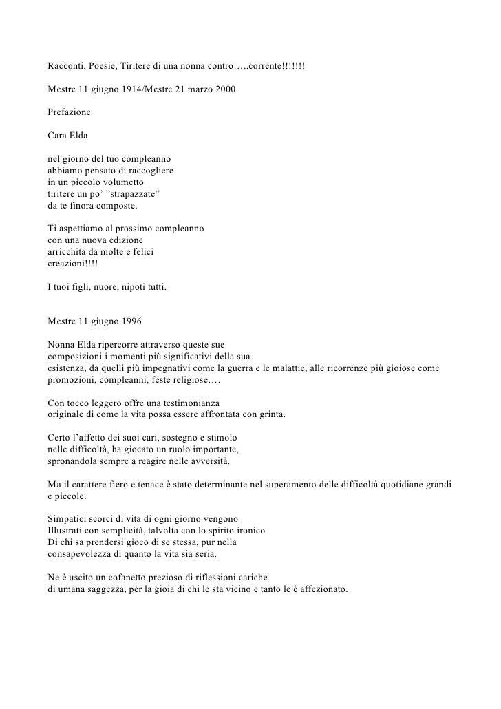 Racconti, Poesie, Tiritere di una nonna contro…..corrente!!!!!!!  Mestre 11 giugno 1914/Mestre 21 marzo 2000  Prefazione  ...