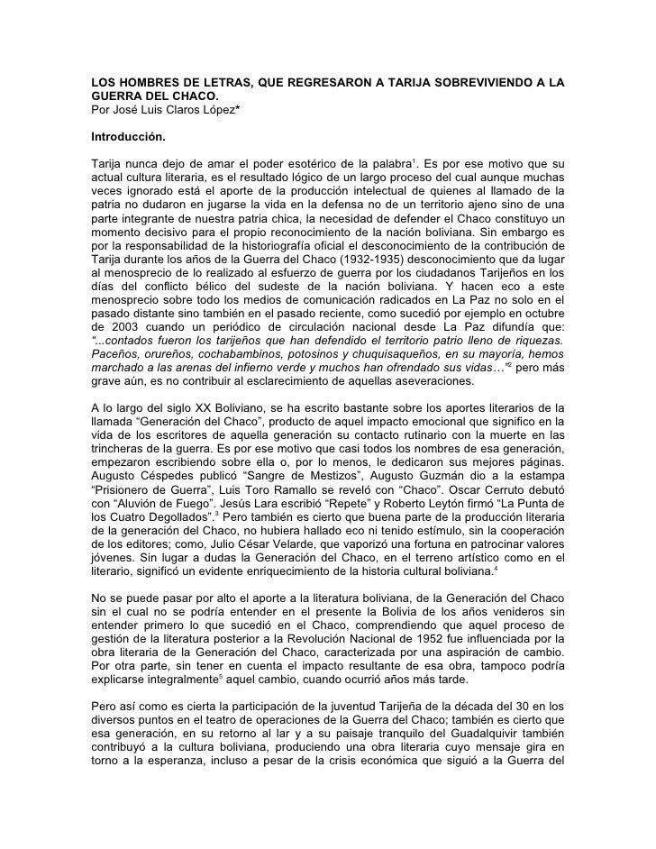 LOS HOMBRES DE LETRAS, QUE REGRESARON A TARIJA SOBREVIVIENDO A LAGUERRA DEL CHACO.Por José Luis Claros López*Introducción....