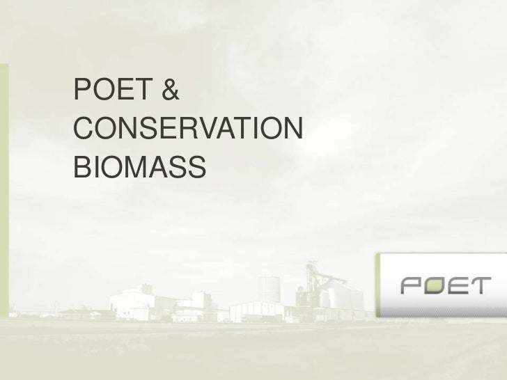 POET &CONSERVATIONBIOMASS