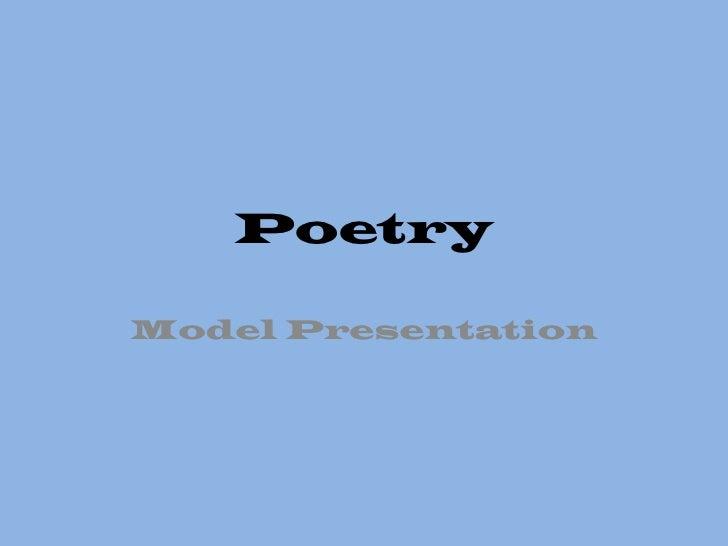 Poetry <br />Model Presentation<br />