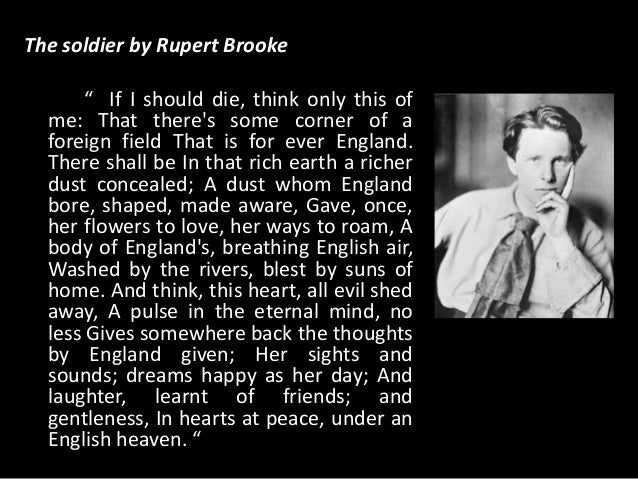 a formalist critical approach to rupert brooke the soldier Here you'll find examples of how you might use archives to approach a research topic, using the papers of rupert brooke as an example the soldier the soldier.