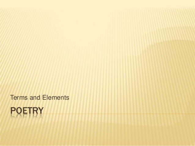 Terms and ElementsPOETRY
