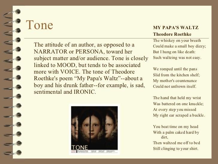 an analysis of tone in theodore roethkes my papas waltz