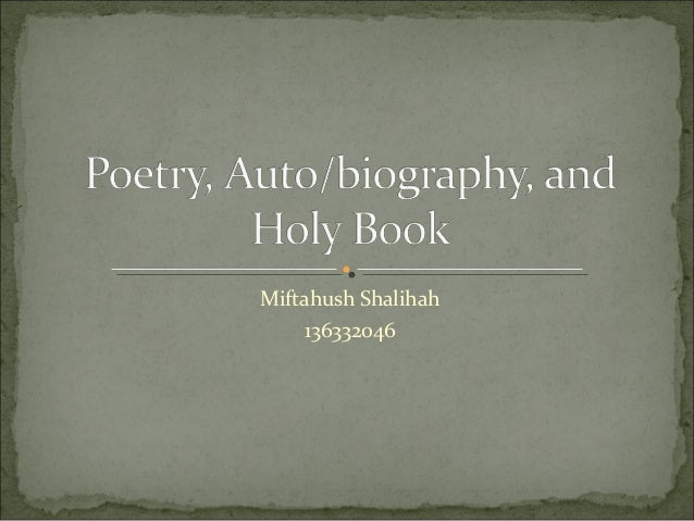 Poetry, Autobiography, and Holy Book