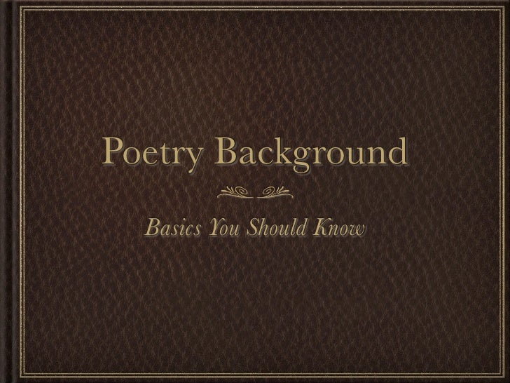 Poetry Background  Basics You Should Know