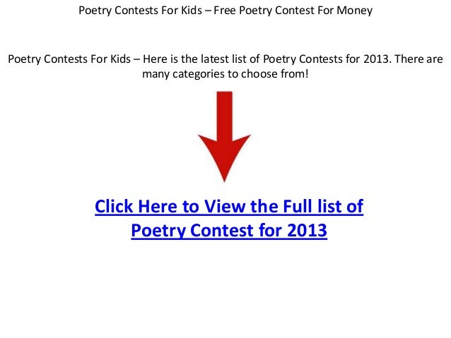 Poetry Contests For Kids – Here is the latest list of Poetry Contests for 2013. There aremany categories to choose from!Cl...