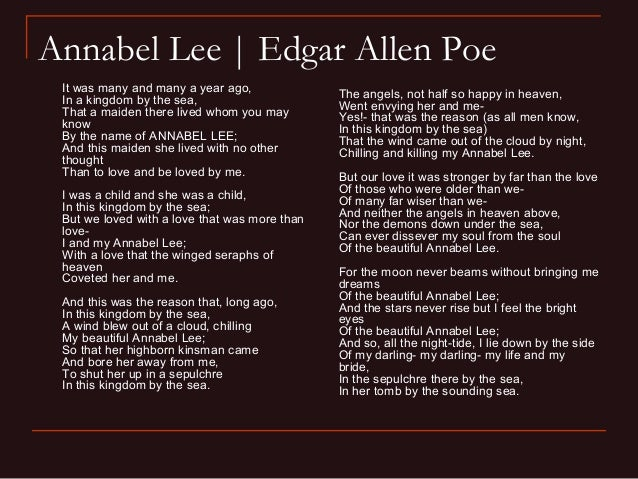 The Gothic Elements In Poems Annabel Lee By Edgar Allan Poe And Because I Could