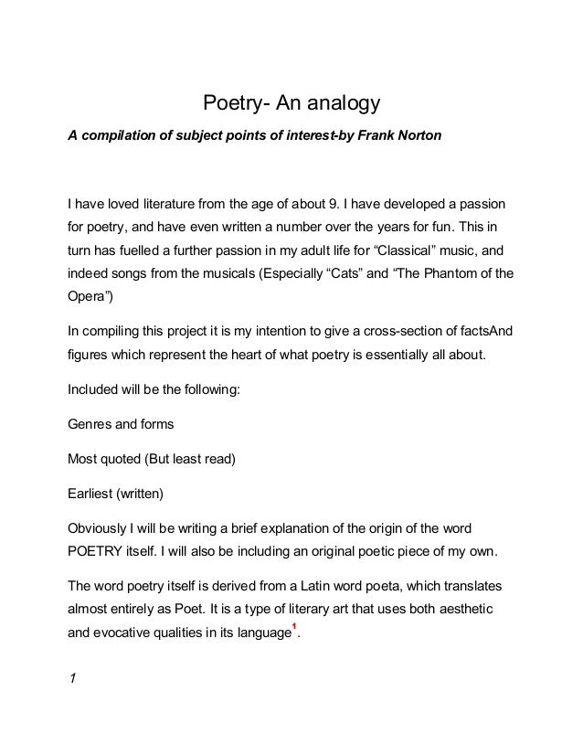 Poetry- An analogy A compilation of subject points of interest-by Frank Norton I have loved literature from the age of abo...