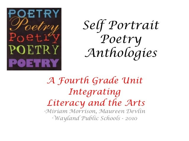 Self Portrait Poetry Anthologies A Fourth Grade Unit Integrating Literacy and the Arts -Miriam Morrison, Maureen Devlin -W...