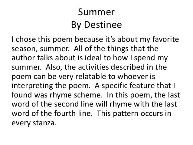 summer quatrain poem Shakespeare's 'shall i compare thee to a summer's day' attempts to justify the speaker's beloved's beauty by comparing it to is one of the fair youth poems.