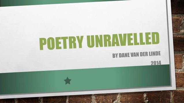 Poetry unravelled