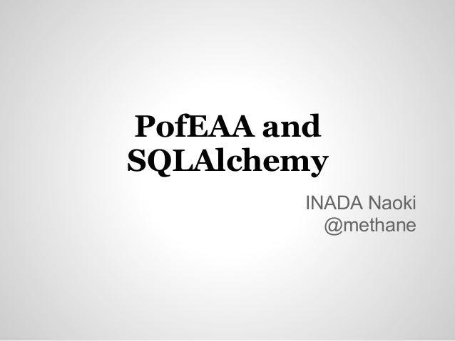 PofEAA and SQLAlchemy