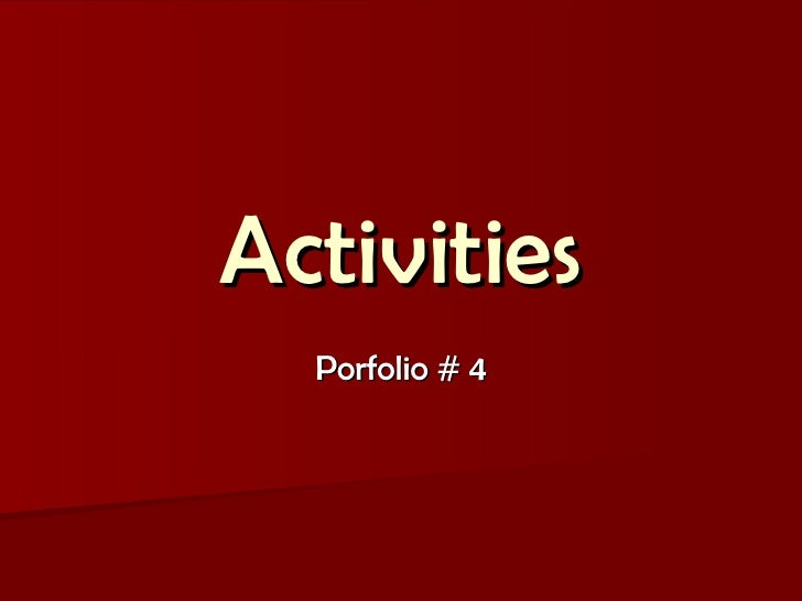 Activities Porfolio # 4