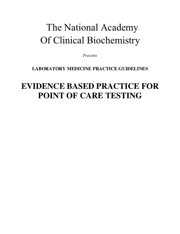 The National Academy    Of Clinical Biochemistry                   Presents  LABORATORY MEDICINE PRACTICE GUIDELINESEVIDEN...