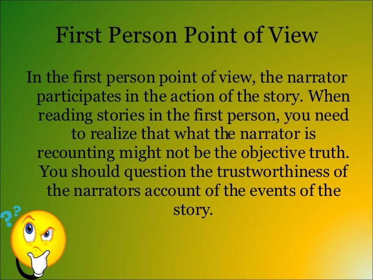 narrative essay first person point view For exam 007127, writing skills: a personal narrative essay, based solely on your first-hand personal experience(s), told from the first-person point of view.