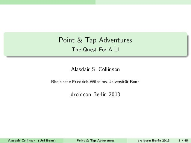 Point & Tap Adventures                                    The Quest For A UI                                    Alasdair S...