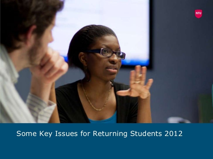 Some Key Issues for Returning Students 2012