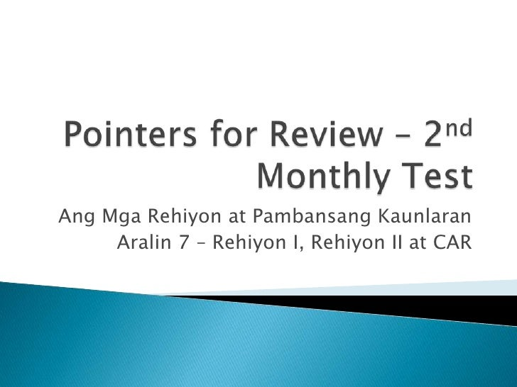 Pointers for review   2nd monthly test