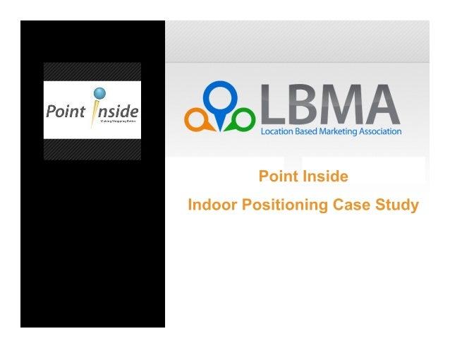 Point Inside / LBMA Case Study
