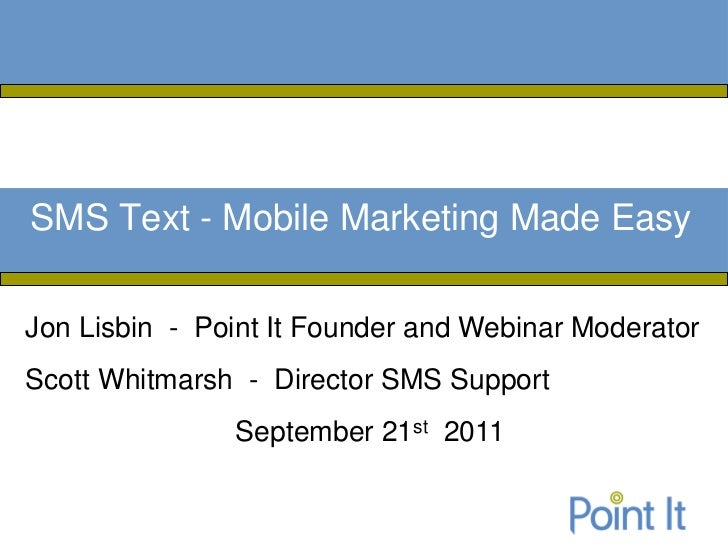 SMS Text & Mobile Marketing Made Easy