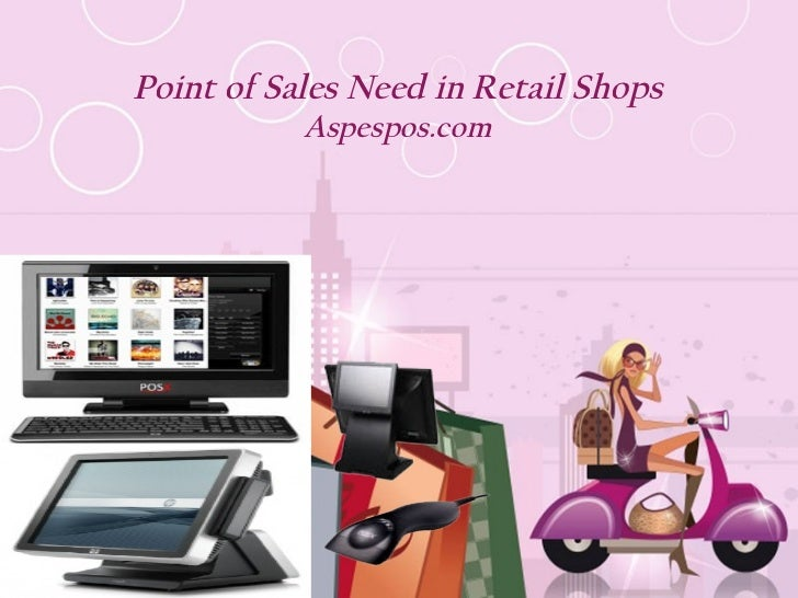 Point of sales need in retail business