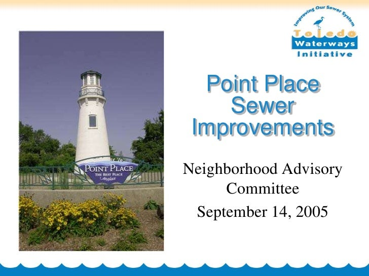 Point Place     Sewer  Improvements Neighborhood Advisory      Committee  September 14, 2005