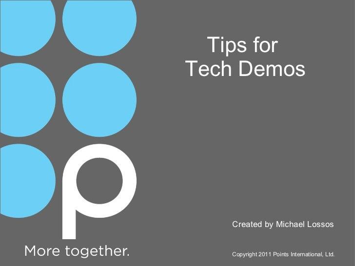 Points.com Tips for Tech Demos