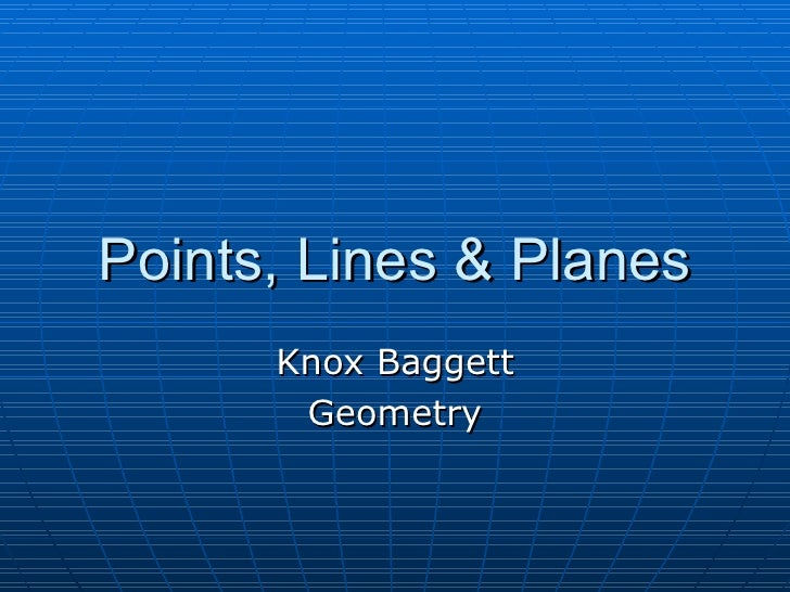 Points, Lines & Planes Powerpoint