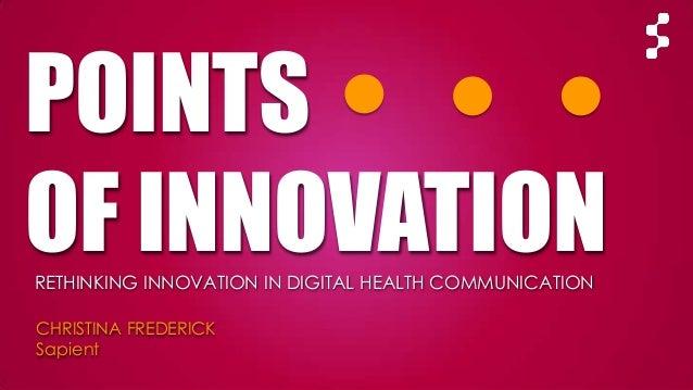 Points of innovation: Rethinking innovation in digital health communication