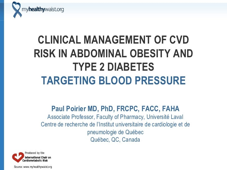 CLINICAL MANAGEMENT OF CVD               RISK IN ABDOMINAL OBESITY AND                       TYPE 2 DIABETES              ...
