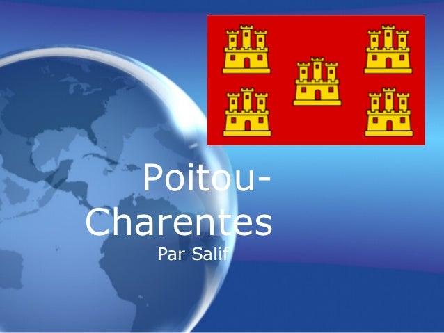 Poitou-Charentes   Par Salif