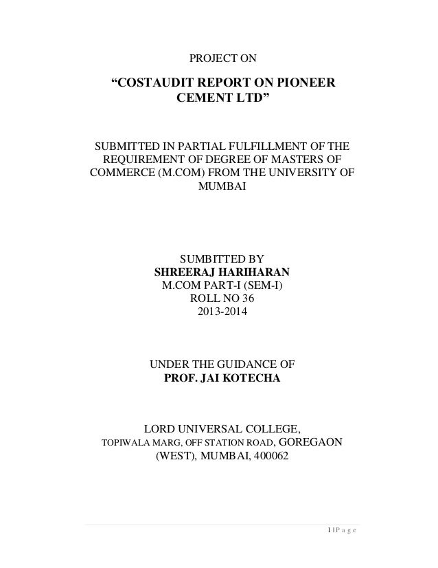 """PROJECT ON  """"COSTAUDIT REPORT ON PIONEER CEMENT LTD""""  SUBMITTED IN PARTIAL FULFILLMENT OF THE REQUIREMENT OF DEGREE OF MAS..."""