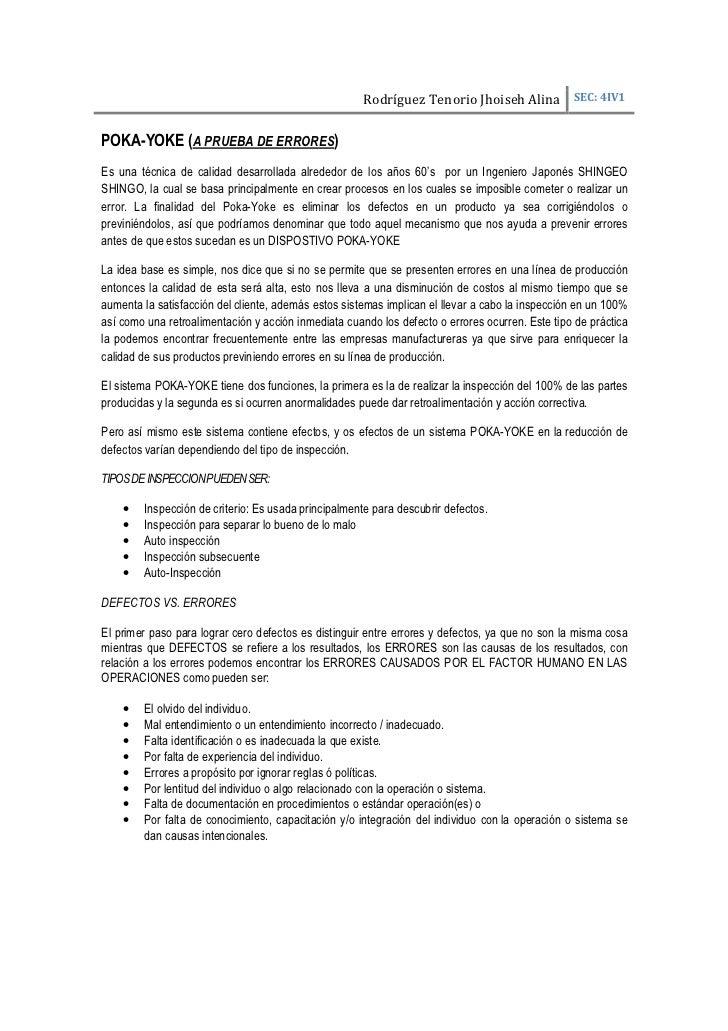 Rodríguez Tenorio Jhoiseh Alina SEC: 4IV1POKA-YOKE (A PRUEBA DE ERRORES)Es una técnica de calidad desarrollada alrededor d...