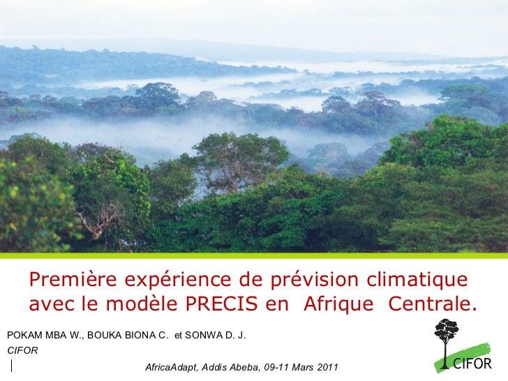 Wilfried Pokam: Première expérience de prévision climatique avec le modèle PRECIS en Afrique Centrale