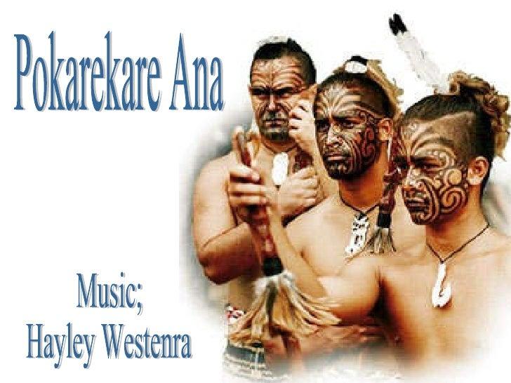 Pokarekare Ana Music;  Hayley Westenra