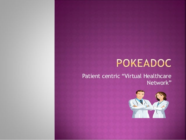 "Patient centric ""Virtual Healthcare Network"""