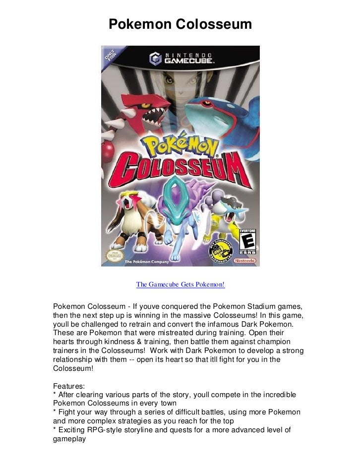 Pokemon Colosseum                              The Gamecube Gets Pokemon!   Pokemon Colosseum - If youve conquered the Pok...