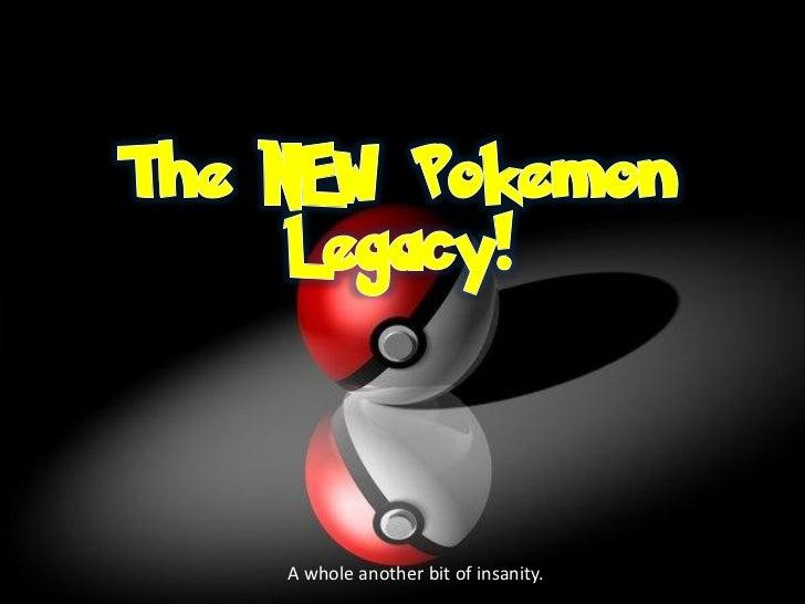 Pokemon legacy prologue