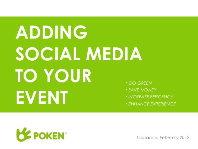 ADDINGSOCIAL MEDIATO YOUR   • GO GREENEVENT          • SAVE MONEY          • INCREASE EFFICENCY          • ENHANCE EXPERIE...