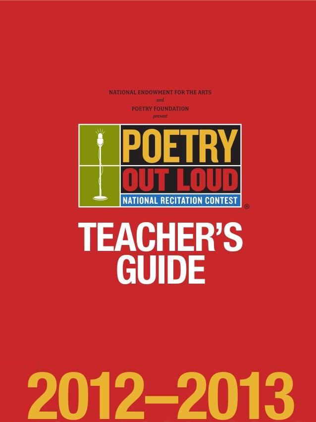 www.poetryoutloud.org                         TEACHER'S                           GUIDE                        2012–2013