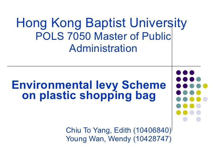 HKBU POLS 7050 Environmental levy Scheme on plastic shopping bag