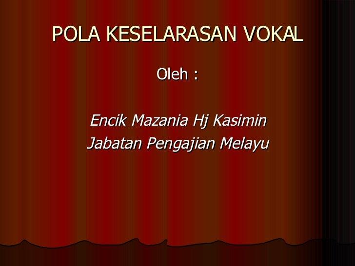 Pola Keselarasan Vokal1.